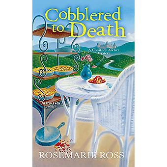 Cobblered to Death by Rosemarie Ross - 9781496722751 Book