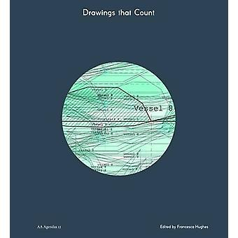 Drawings That Count - The Work of Diploma 15 by Noam Andrews - 9781907