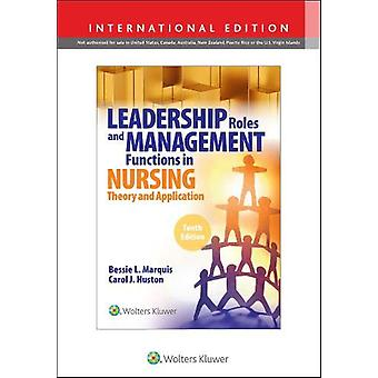 Leadership Roles and Management Functions in Nursing -  10th Edition