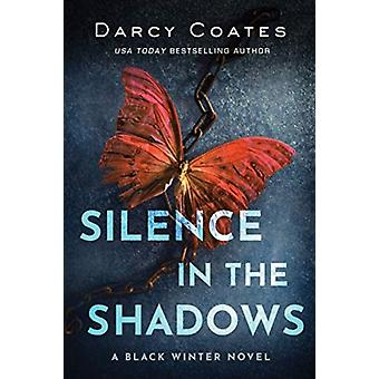 SILENCE IN THE SHADOWS by COATES & DARCY