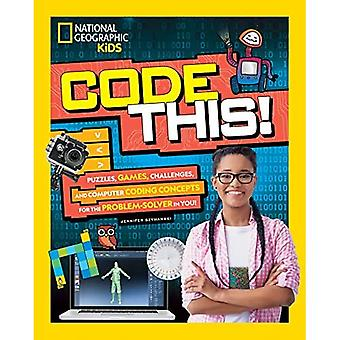 Code This!: Puzzles, Games,� and Challenges for the Creative Coder in You