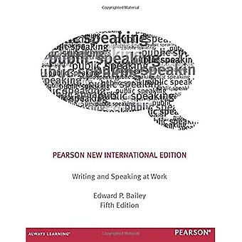 Schrijven & Spreken op het werk: Pearson New International Edition