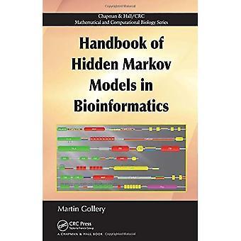 Håndbog af skjulte Markov modeller i bioinformatik (matematisk og computationel biologi) (Chapman & Hall / CRC Matematiske & Computational Biology)