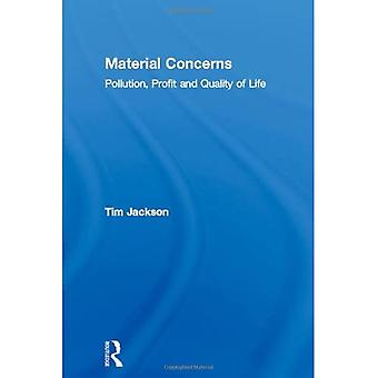 Material Concerns: Pollution, Profit and Quality of Life
