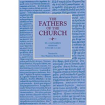 Sermons - Volume 1 (1-80) - Vol. 31 by Caesarius Arles - 9780813214047