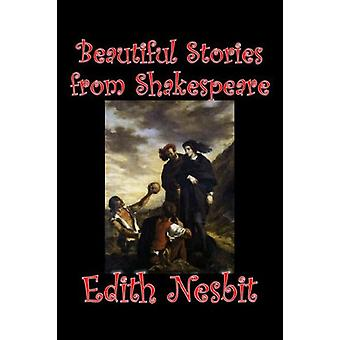 Beautiful Stories from Shakespeare by E. Nesbit - 9781598181821 Book