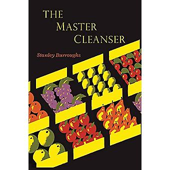 The Master Cleanser by Stanley Burroughs - 9781614278412 Book