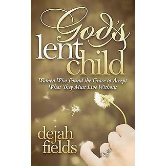 Gud's faste barn - Kvinner som fant nåde til å akseptere det de må