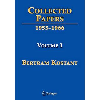 Collected Papers by Kostant & Bertram