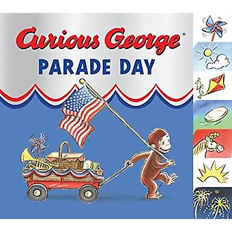Curious George Parade Day Tabbed Board Book by H A Rey