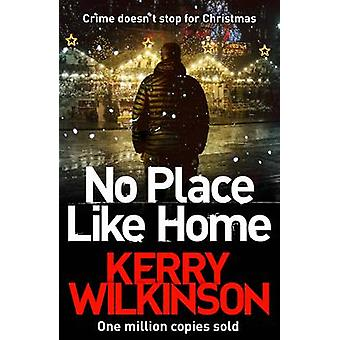 No Place Like Home by Wilkinson & Kerry