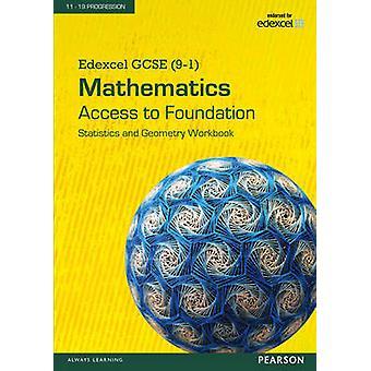Edexcel GCSE 91 Mathematics  Access to Foundation Workbook Statistics  Geometry pack of 8