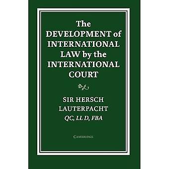 Utviklingen av folkeretten av Den internasjonale domstolen (Grotius Classic Reprint Series)