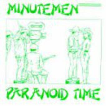 Importer des Minutemen - paranoïaque Time [CD] USA