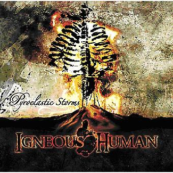 Igneous Human - Pyroclastic Storms [CD] USA import