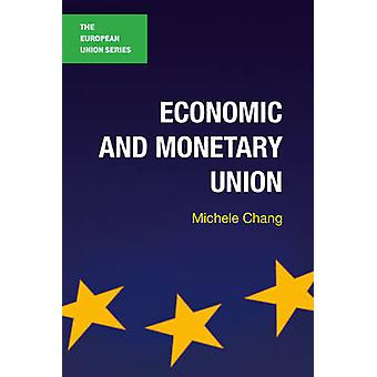 Economic and Monetary Union by Michele Chang