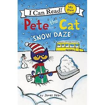 Pete the Cat - Snow Daze by James Dean - James Dean - 9780062404268 Bo