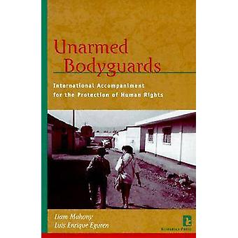 Unarmed Bodyguards - International Accompaniment for the Protection of