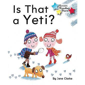 Is That a Yeti - 9781781278031 Book