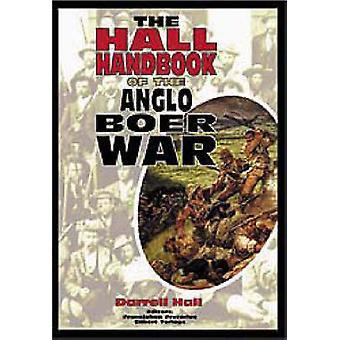 Het handboek van de hal van de Anglo-Boerenoorlog door Darrell Hall - FransJohan