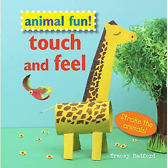 Fun animaux toucher et sentir - avc les animaux! par Tracey Radford - 97