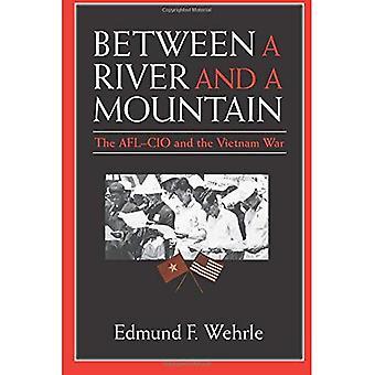 Tussen een rivier en een berg: de AFL-CIO en de oorlog in Vietnam