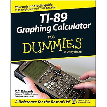 TI-89 Graphing Calculator for Dummies (For Dummies)