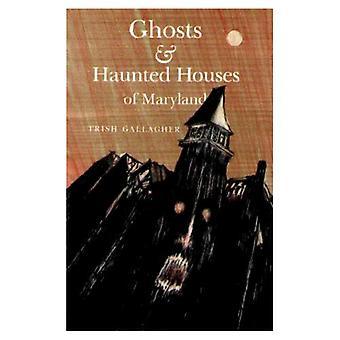 Fantômes & maisons hantées du Maryland