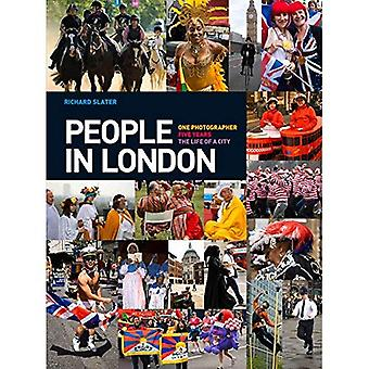 People in London: One Photographer. Five Years. The Life of a City.