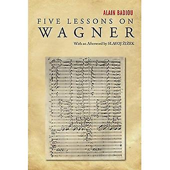 Cinq leçons sur Wagner