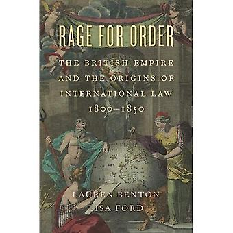 Rage für Bestellung: das britische Empire and the Origins of International Law, 1800-1850