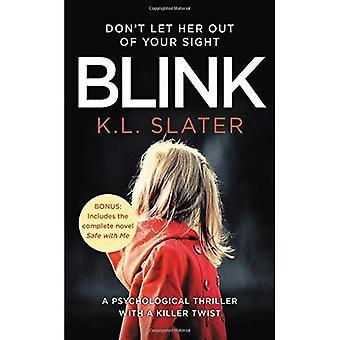 Blink: Enthält die Bonus neuartige Safe mit mir