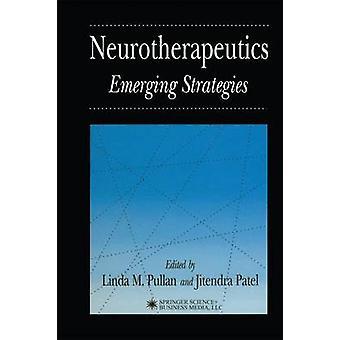 Neurotherapeutics framväxande strategier av Pullan & Linda