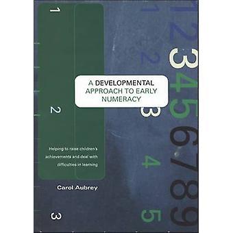 Une approche du développement précoce numératie contribuant à élever les réalisations pour enfants et faire face à des difficultés dans l'apprentissage par Aubrey & Carol