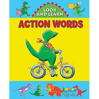 Look and Learn with Little Dino - Action Words by Jan Lewis - 97818614