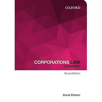Corporations Law Guidebook by David A. Wishart - 9780195594010 Book