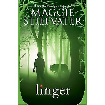 Linger by Maggie Stiefvater - 9780545682794 Book