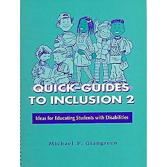 Accès rapide-guides à l'Inclusion - idées pour éduquer les élèves avec Disabili