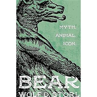 Bear - Myth - Animal - Icon by Wolf D. Storl - 9781623171636 Book