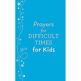 Prayers for Difficult Times for Kids by Matt Koceich - 9781683222767