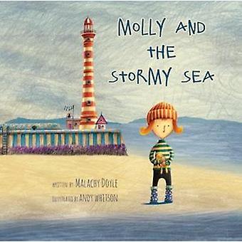 Molly and the Stormy Sea by Malachy Doyle - 9781912050130 Book