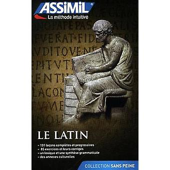 Le Latin by Assimil Nelis - 9782700506907 Book
