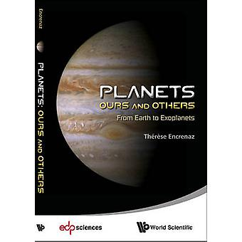 Planets - Ours and Others - From Earth to Exoplanets by Therese Encrena