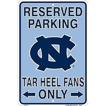 """Carolina do Norte tar saltos NCAA """"tar fãs de calcanhar apenas"""" reservado sinal de estacionamento"""