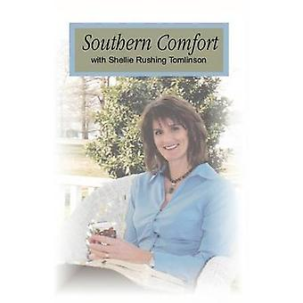 Southern Comfort by Tomlinson & Shellie Rushing