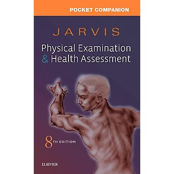 Pocket Companion for Physical Examination and Health Assessm by Carolyn Jarvis