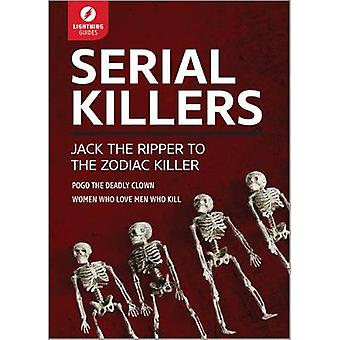 Serial Killers Jack the Ripper to The Zodiac Killer by Lightning Guides
