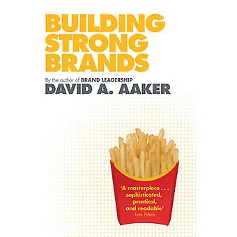 Building Strong Brands by David A. Aaker - 9781849830409 Book