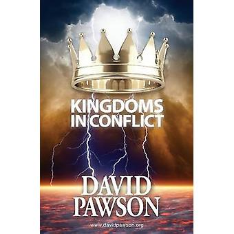 Kingdoms in Conflict by Pawson & David