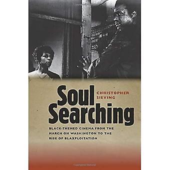 Soul Searching: Black-themed cinema van de Mars op Washington tot de opkomst van blaxploitation